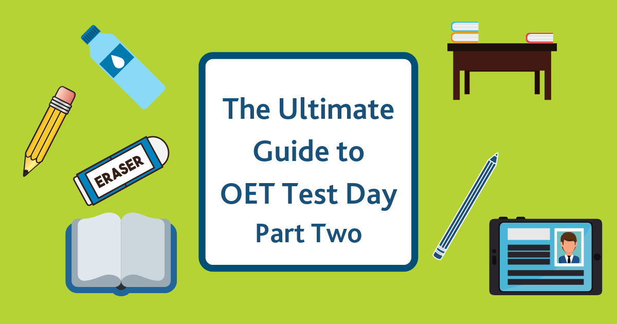 OET Test Day Guide