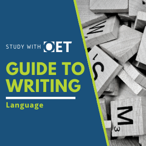 OET Guide to the Writing sub-test: Language