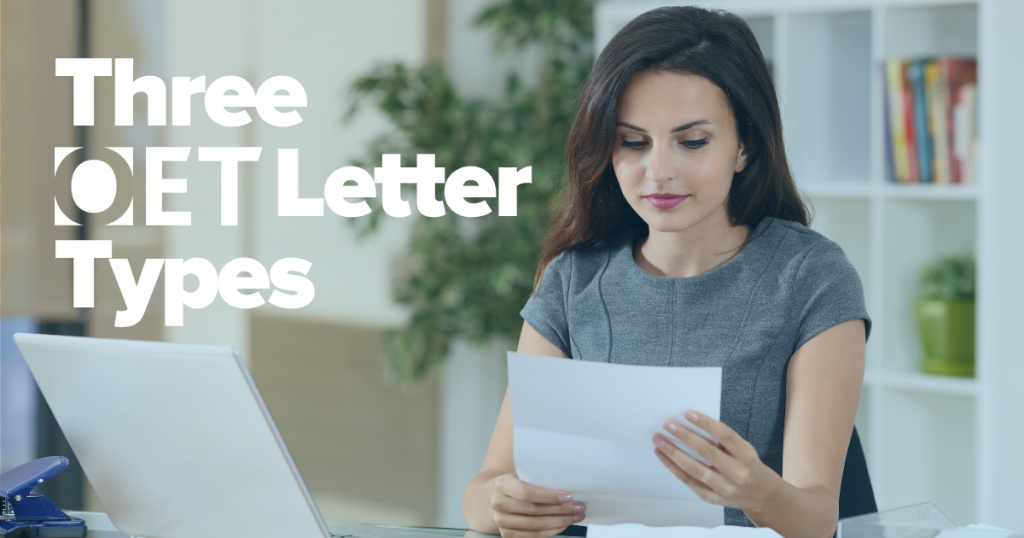 Three OET Letter Types in the OET Writing sub-test