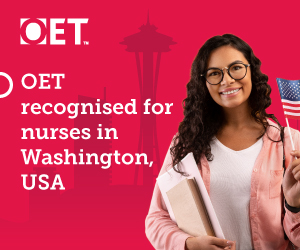 OET recognition in Washington, USA, offers opportunity for internationally educated nurses
